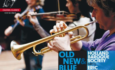"Holland Baroque Society & Eric Vloeimans | Old, new & blue<p class=""Environ""> za. 22 februari 