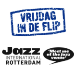 Vrijdag in de Flip ism Jazz International Rotterdam