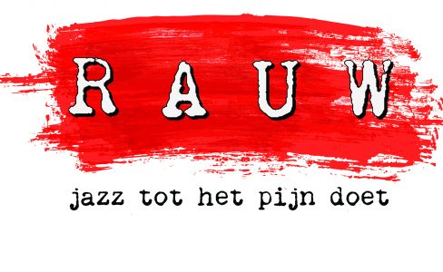 RAUW – 25 januari – curated by Ruud Voesten